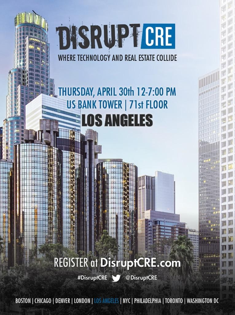 Disruptcre to host the los angeles commercial real estate for 11620 wilshire blvd 9th floor los angeles ca 90025